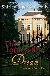 Decisions Book Two: That Impossible Dream - eBook
