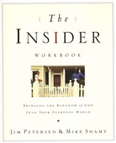 The Insider Workbook: Ten Practical Ways to Bring Your Community to Christ