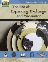 Digital Download Focus on World History: The Era of Expanding Exchange and Encounter - PDF Download [Download]