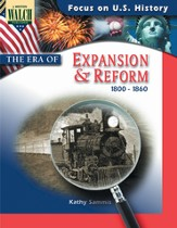 Digital Download Focus on U.S. History: The Era of Expansion and Reform - PDF Download [Download]