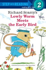 Lowly Worm Meets the Early Bird - eBook