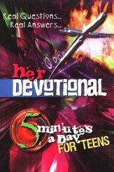 Her Devotional: Real Questions...Real Answers 5 Minutes a Day for Teens