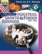 Digital Download Focus on U.S. History: The Era of Industrial Growth & Foreign Expansion - PDF Download [Download]