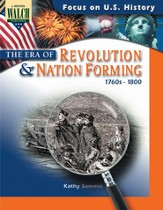 Digital Download Focus on U.S. History: The Era of Revolution and Nation-Forming - PDF Download [Download]