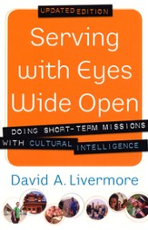 Serving with Eyes Wide Open: Doing Short-Term Missions with Cultural Intelligence / Revised - eBook