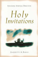Holy Invitations: Exploring Spiritual Direction - eBook