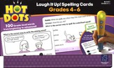 Hot Dots Laugh It Up! Spelling, Grades 4-6