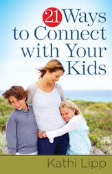 21 Ways to Connect with Your Kids - eBook