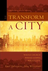 To Transform a City: Whole Church, Whole Gospel, Whole City - eBook