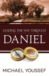 Leading the Way Through Daniel - eBook