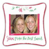 Sisters Make the Best Friends Photo Pillow