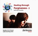Steps to Life CD8 - Healing through Forgiveness - Part 2