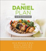 The Daniel Plan Cookbook: Healthy Eating for Life - Slightly Imperfect