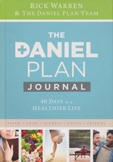 Daniel Plan Journal: 40 Days to a Healthier Life - Slightly Imperfect