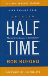 Halftime: Moving from Success to Significance, 20th Anniversary Edition