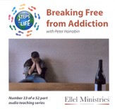 Steps to Life CD33 - Breaking Free from Addiction