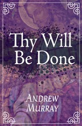 Thy Will Be Done - eBook