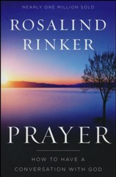 Prayer: How to Have a Conversation with God