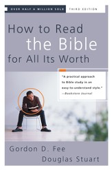 How to Read the Bible for All Its Worth / New edition - eBook