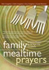 Family Mealtime Prayers: Scripture Prayers for All Ages and Occasions - eBook