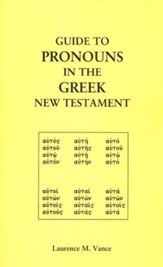 Guide to Pronouns in the Greek New Testament