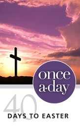 Once-A-Day 40 Days to Easter Devotional - eBook
