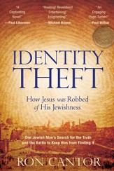 Identity Theft: How Jesus Was Robbed Of His Jewishness - eBook