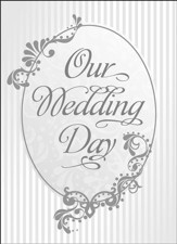 Our Wedding Day (Psalm 118:23) Folded Silver Foil Embossed Marriage Certificate, 6