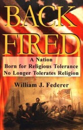 Backfired: A Nation Born for Religious Tolerance No Longer Tolerates Religion.