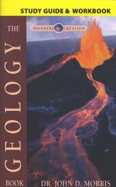 The Geology Book Study Guide, The Wonders of Creation Series