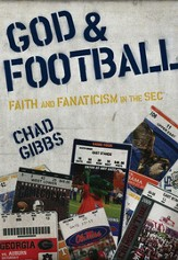 God and Football: Faith and Fanaticism in the Southeastern Conference - eBook