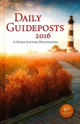 Daily Guideposts 2016: A Spiritual Devotional, hardcover