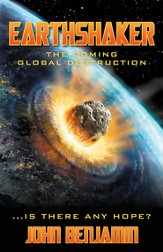 Earthshaker: The Coming Global Destruction - eBook