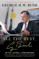 All the Best, George Bush: My Life in Letters and Other Writings - eBook