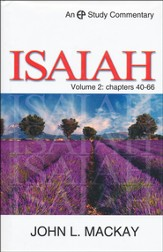 Isaiah - Volume 2 (Chapters 40-66) : EP Study Commentary