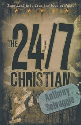 The 24/7 Christian: Expository thoughts on the Epistle of James
