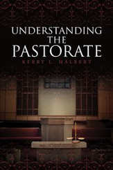 Understanding the Pastorate - eBook