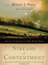 Streams of Contentment: Lessons I Learned on My Uncle's Farm - eBook
