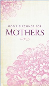 God's Blessings for Mothers - eBook