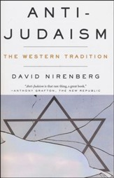 Anti-Judaism: The Western Tradition - Slightly Imperfect