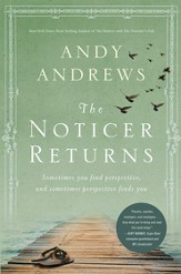 The Noticer Returns: Sometimes You Find Perspective and Sometimes Perspective Finds You - eBook