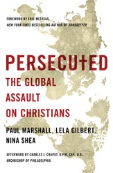 Persecuted: The Global Assault on Christians - eBook