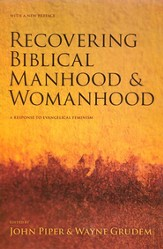 Recovering Biblical Manhood and Womanhood - Slightly Imperfect