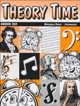 Theory Time for Grade Six - Intermediate Workbook