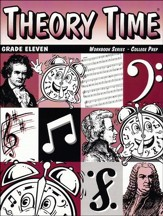 Theory Time for Grade Eleven - College Prep Workbook