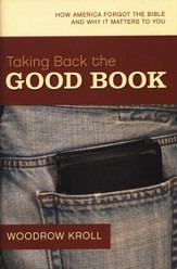 Taking Back the Good Book: How America Forgot the Bible and Why It Matters to You - Slightly Imperfect
