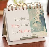 Having a Mary Heart in a Martha World Daybrightener