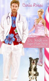 Dr. Noah and the Sugar Plum Fairy: Short Story - eBook