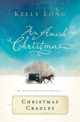 Christmas Cradles: An Amish Christmas Novella - eBook