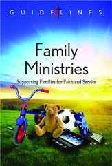 Guidelines for Leading Your Congregation 2013-2016 - Family Ministries: Supporting Families for Faith and Service - eBook